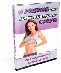 Livro 9 Passos para Transformar seu Corpo